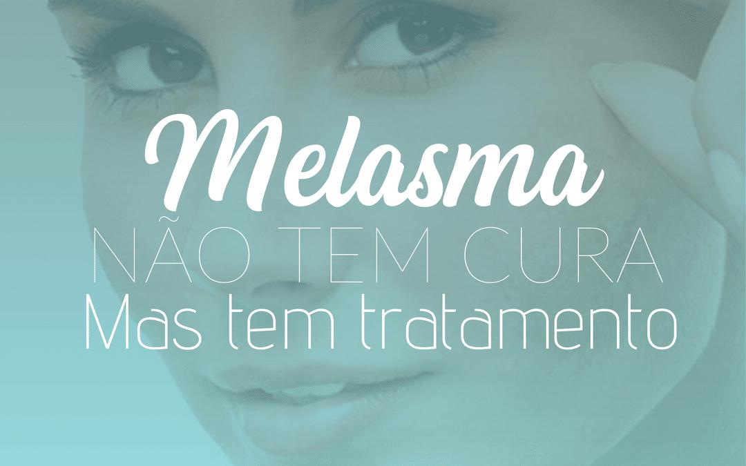 Melasma, não tem cura mas tem tratamento