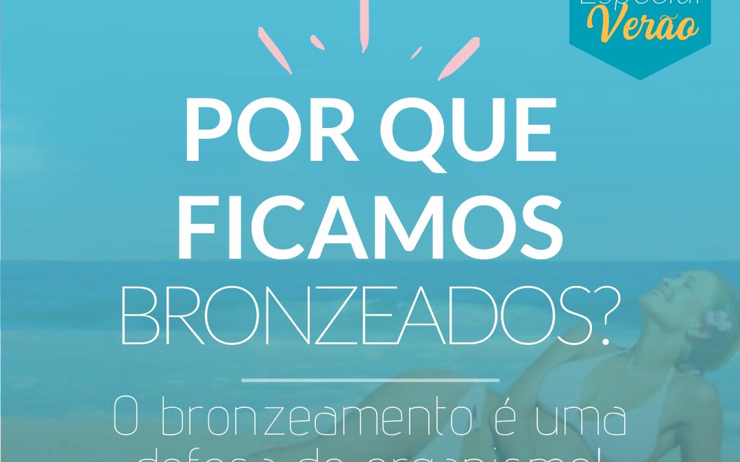 Bronzeamento é uma proteção contra a radiação solar